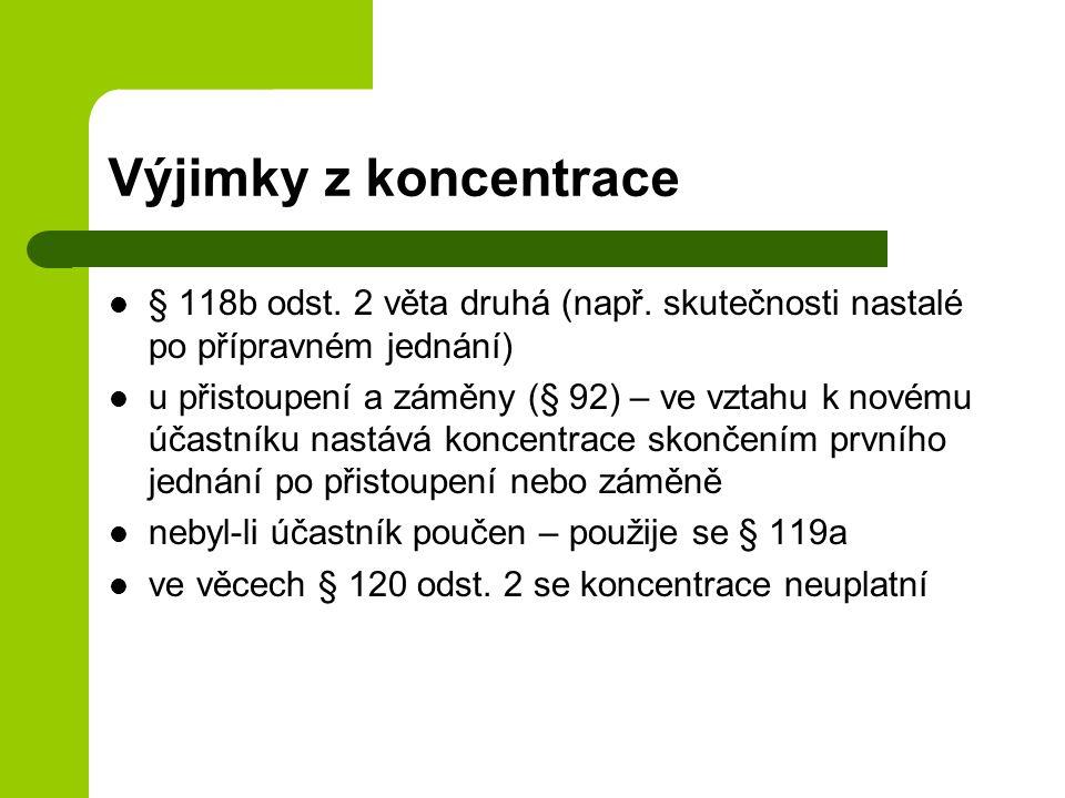 Výjimky z koncentrace § 118b odst.2 věta druhá (např.