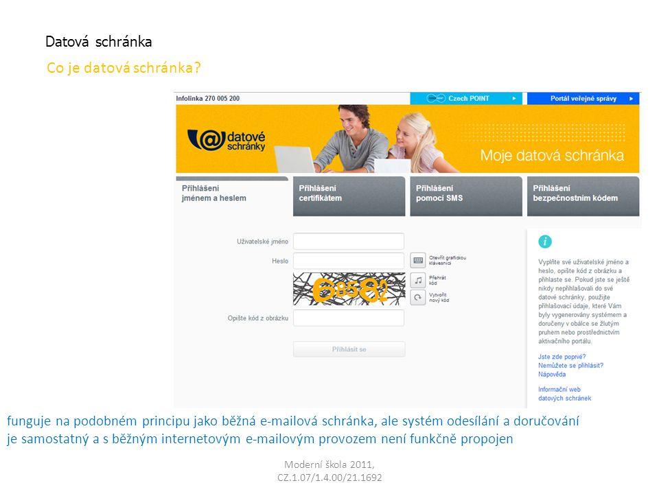 Moderní škola 2011, CZ.1.07/1.4.00/21.1692 Zřízení datové schránky Kde.