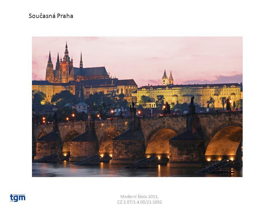 Moderní škola 2011, CZ.1.07/1.4.00/21.1692 Současná Praha