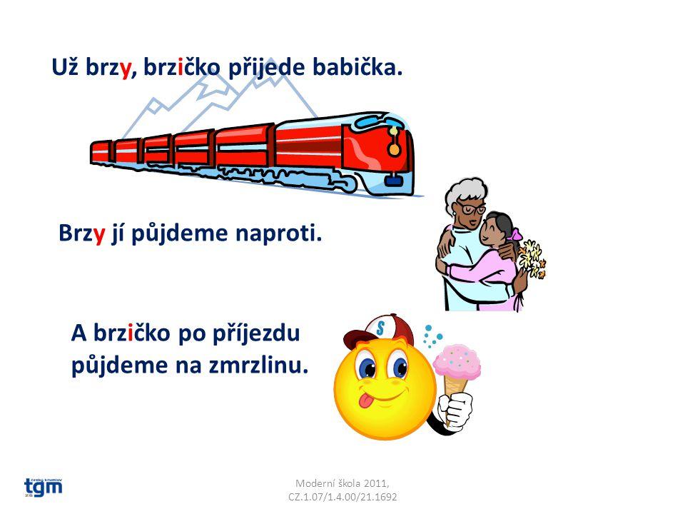 Moderní škola 2011, CZ.1.07/1.4.00/21.1692 Příbuzná slova ke slovu