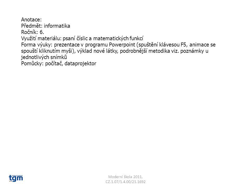 Anotace: Předmět: informatika Ročník: 6.
