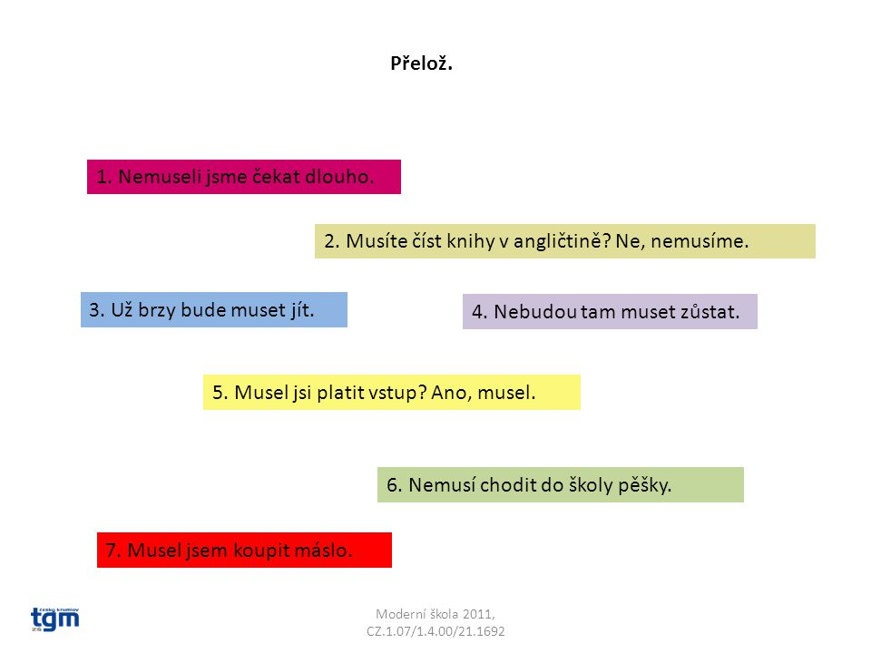 Moderní škola 2011, CZ.1.07/1.4.00/21.1692 Přelož.