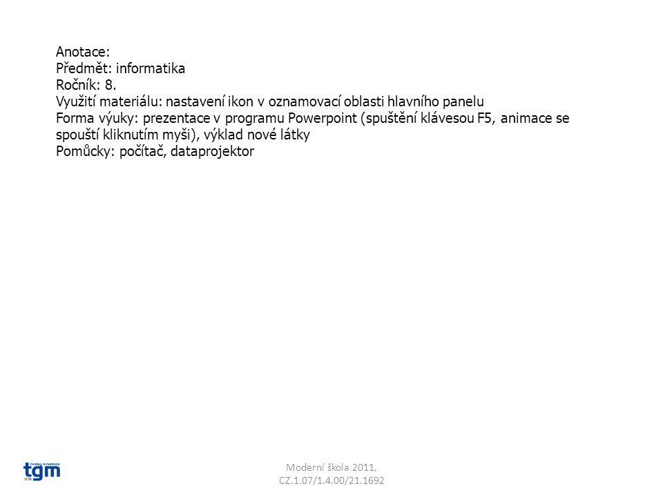 Anotace: Předmět: informatika Ročník: 8.