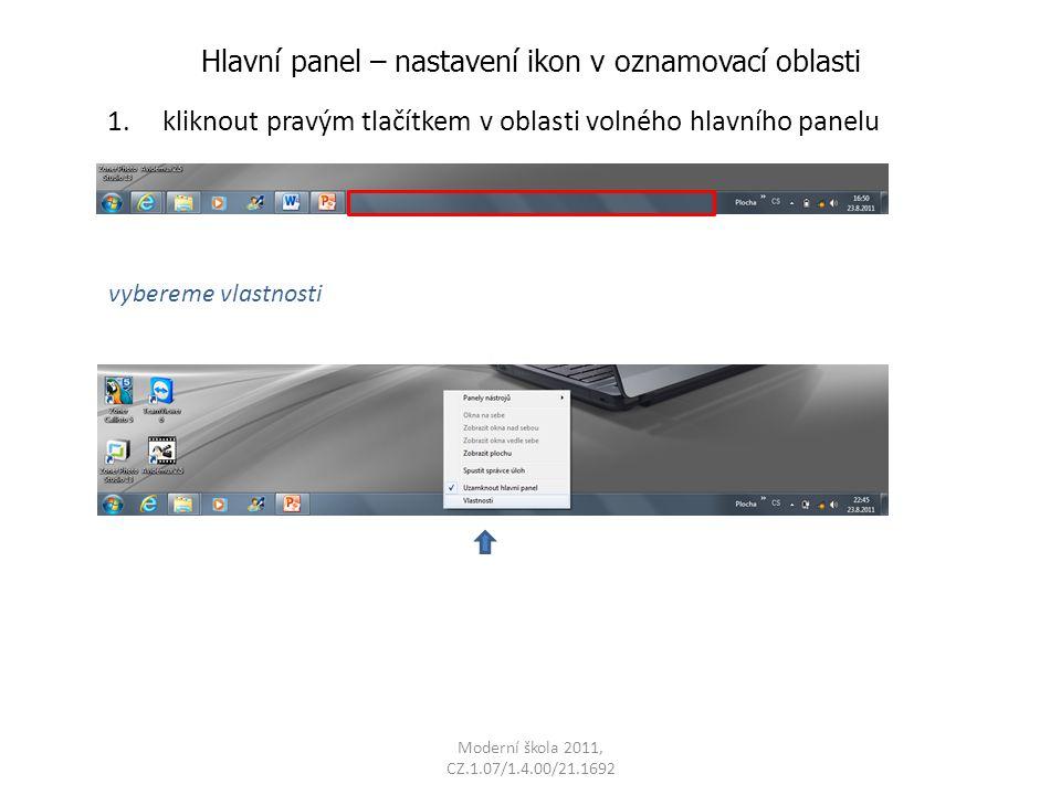 Moderní škola 2011, CZ.1.07/1.4.00/21.1692 Hlavní panel – nastavení ikon v oznamovací oblasti 2.