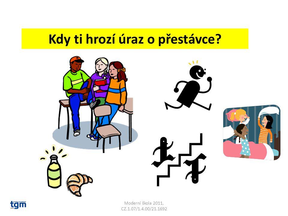 Moderní škola 2011, CZ.1.07/1.4.00/21.1692 Kdy ti hrozí úraz o přestávce?