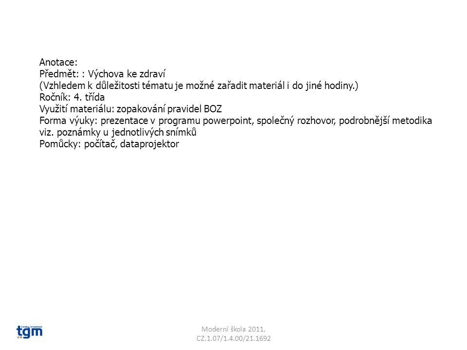 Anotace: Předmět: : Výchova ke zdraví (Vzhledem k důležitosti tématu je možné zařadit materiál i do jiné hodiny.) Ročník: 4. třída Využití materiálu: