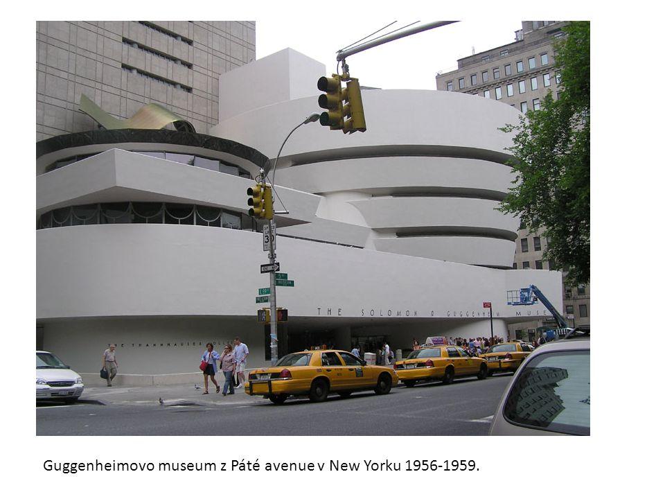 Guggenheimovo museum z Páté avenue v New Yorku 1956-1959.