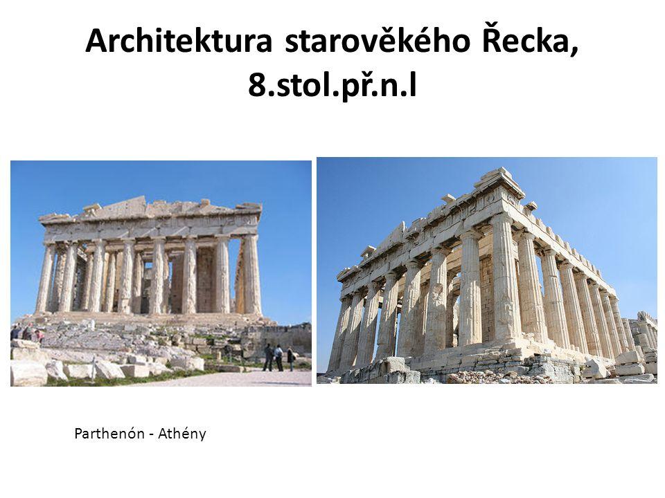 Architektura starověkého Řecka, 8.stol.př.n.l Parthenón - Athény