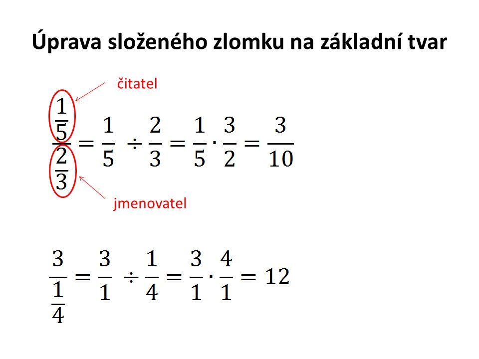 Úprava složeného zlomku na základní tvar čitatel jmenovatel