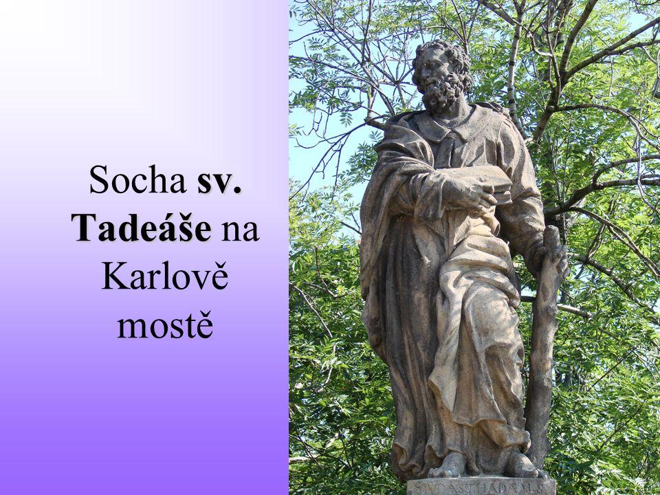 sv. Tadeáše Socha sv. Tadeáše na Karlově mostě