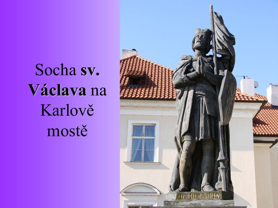 sv. Vojtěcha Socha sv. Vojtěcha na Karlově mostě