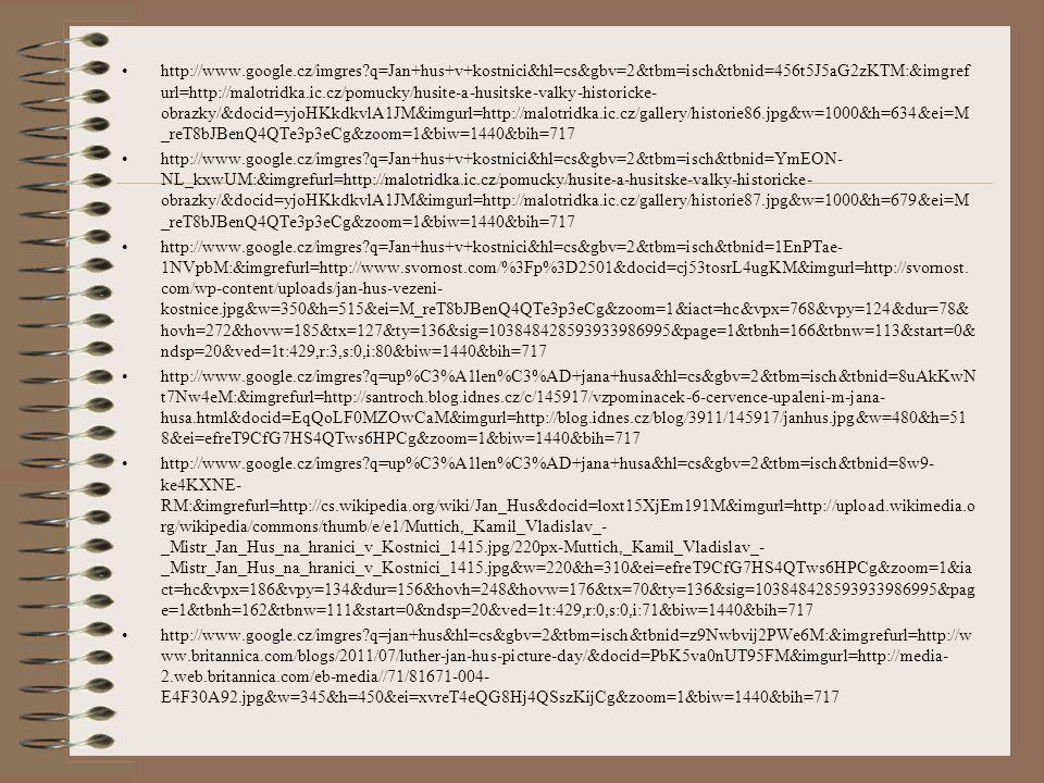 http://www.google.cz/imgres?q=Jan+hus+v+kostnici&hl=cs&gbv=2&tbm=isch&tbnid=456t5J5aG2zKTM:&imgref url=http://malotridka.ic.cz/pomucky/husite-a-husits