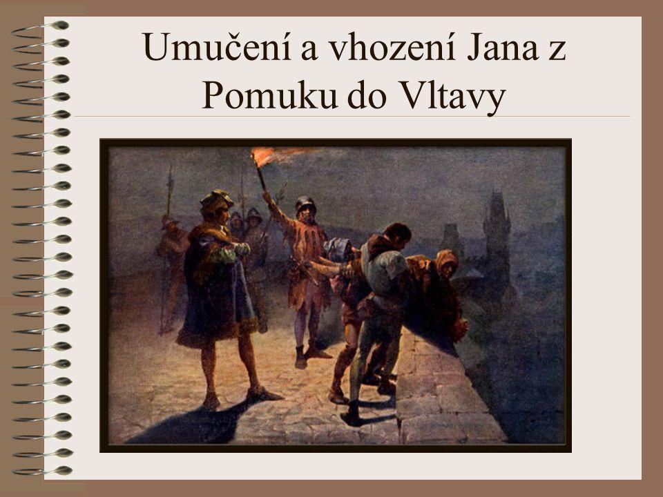 Umučení a vhození Jana z Pomuku do Vltavy