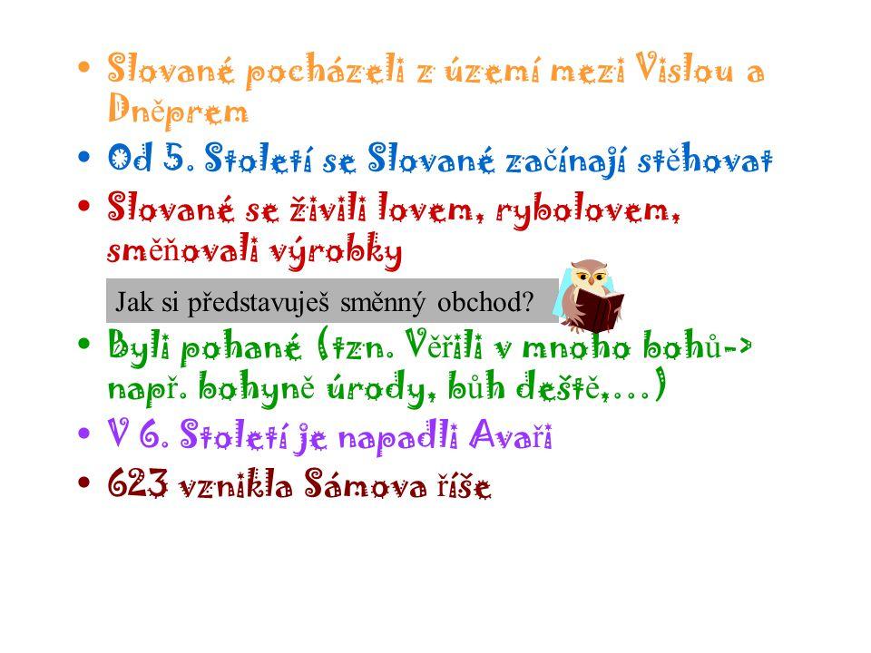 P ř íchod Slovan ů