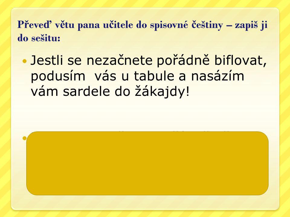 Prameny: http://www.obrazky.cz Obrázky klipart H.Muhlhauserová - Český jazyk pro 4.