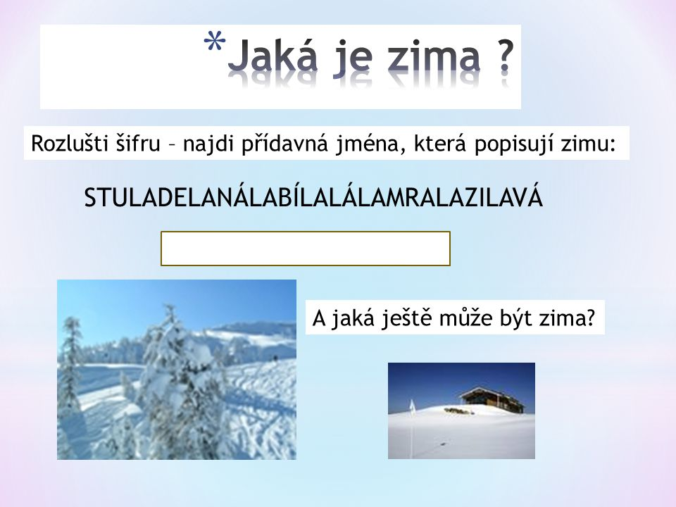 Prameny:  http://www.obrazky.cz http://www.obrazky.cz  http://pranostiky.legrace.cz/ http://pranostiky.legrace.cz/  Obrázky Klipart