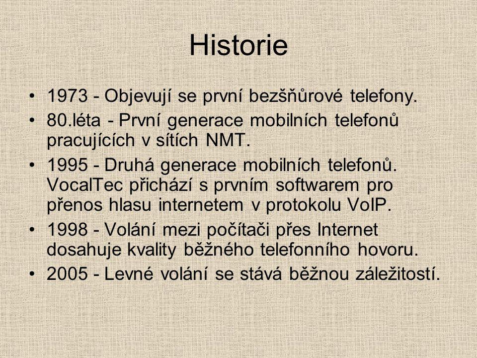 Historie 1973 - Objevují se první bezšňůrové telefony. 80.léta - První generace mobilních telefonů pracujících v sítích NMT. 1995 - Druhá generace mob