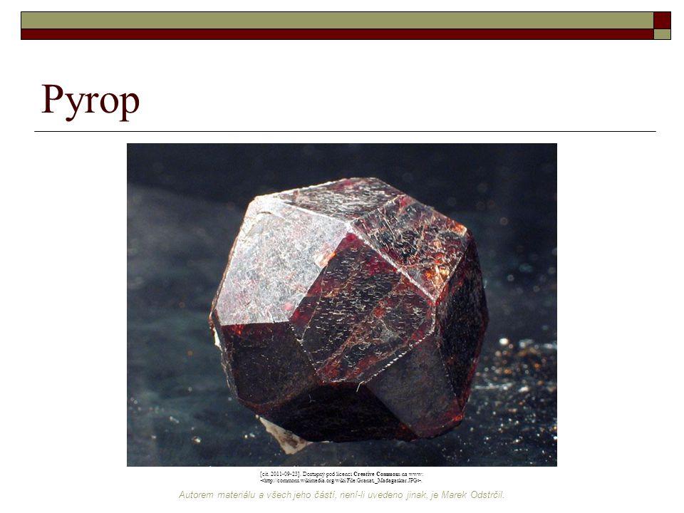 Autorem materiálu a všech jeho částí, není-li uvedeno jinak, je Marek Odstrčil. Pyrop [cit. 2011-09-23]. Dostupný pod licencí Creative Commons na www: