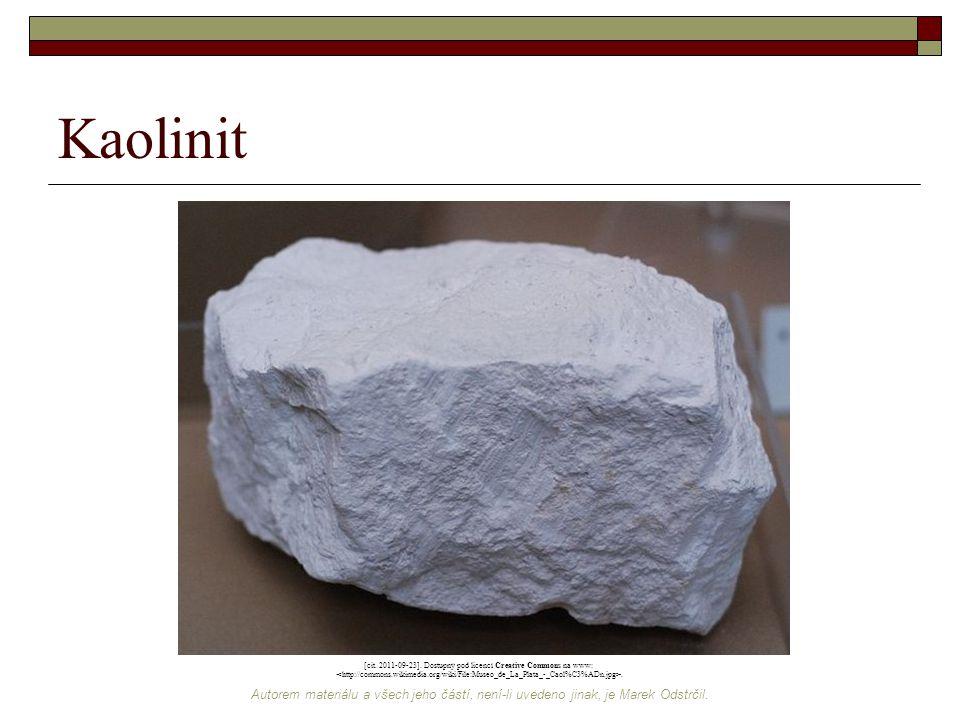 Autorem materiálu a všech jeho částí, není-li uvedeno jinak, je Marek Odstrčil. Kaolinit [cit. 2011-09-23]. Dostupný pod licencí Creative Commons na w
