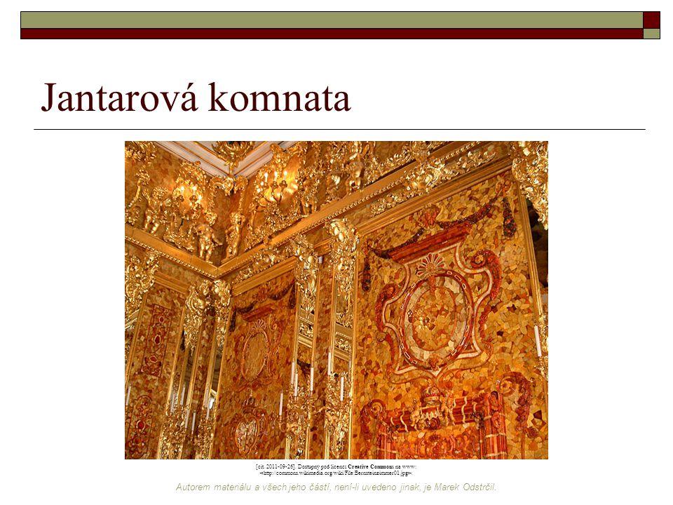 Autorem materiálu a všech jeho částí, není-li uvedeno jinak, je Marek Odstrčil. Jantarová komnata [cit. 2011-09-26]. Dostupný pod licencí Creative Com