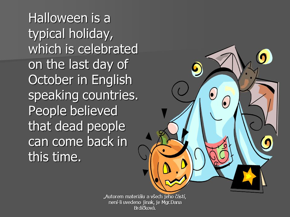 It´s a festival of ghosts, witches, monsters and also fun today.