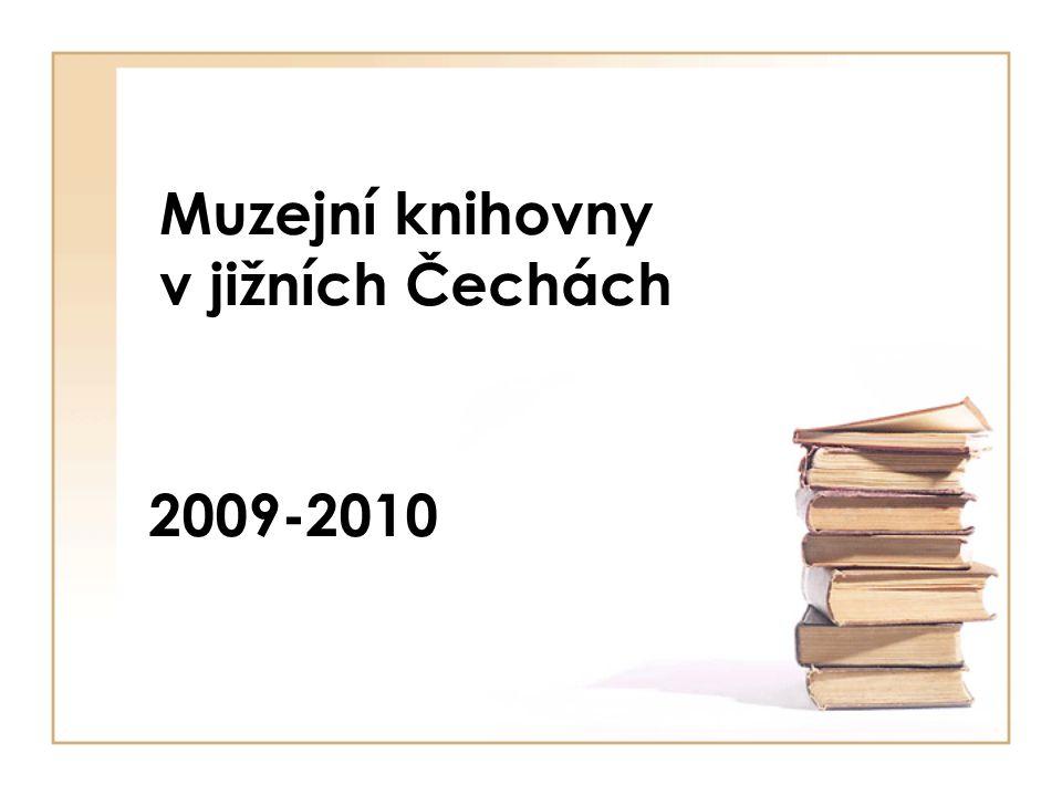 Muzejní knihovny v jižních Čechách 2009-2010
