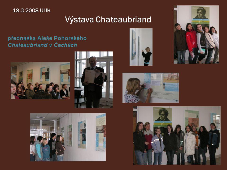 18.3.2008 UHK Výstava Chateaubriand přednáška Aleše Pohorského Chateaubriand v Čechách