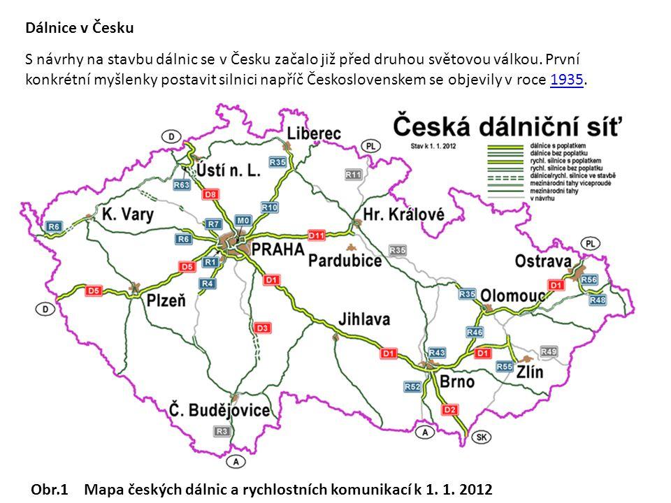 Dálnice v Česku S návrhy na stavbu dálnic se v Česku začalo již před druhou světovou válkou. První konkrétní myšlenky postavit silnici napříč Českoslo