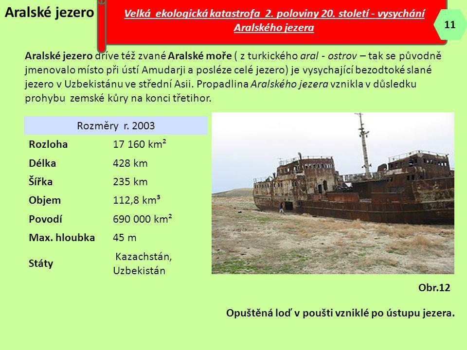 Aralské jezero Aralské jezero dříve též zvané Aralské moře ( z turkického aral - ostrov – tak se původně jmenovalo místo při ústí Amudarji a posléze c