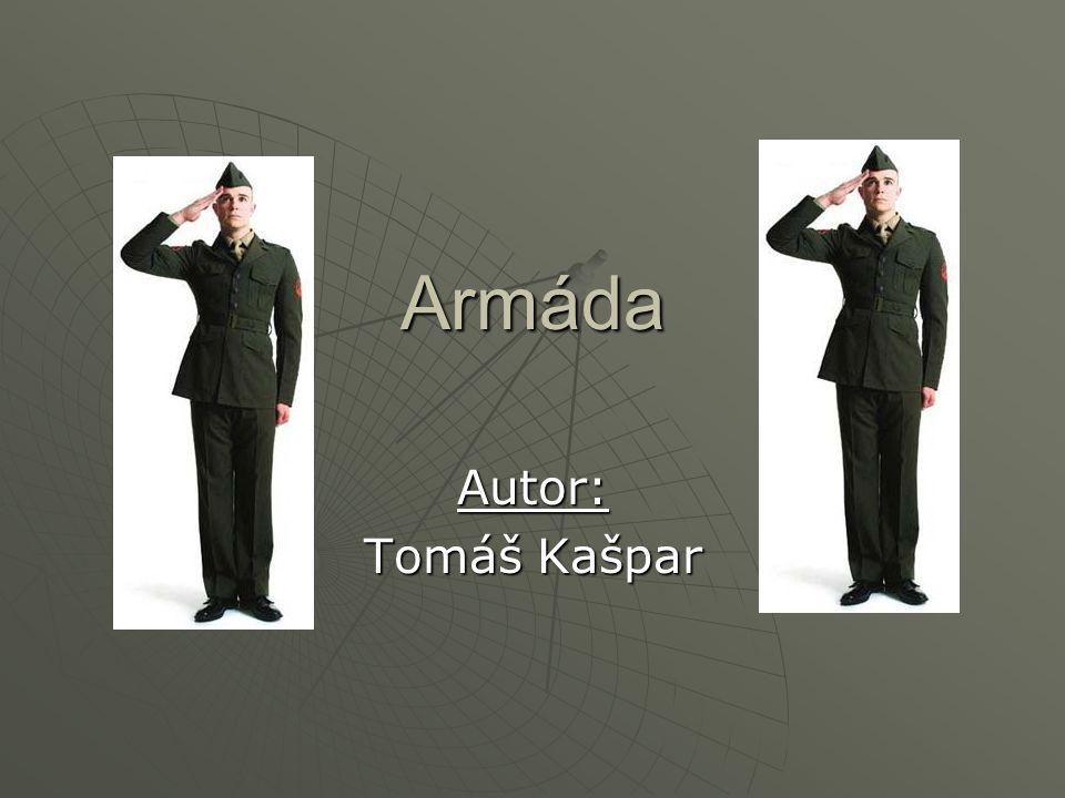 Armáda Autor: Tomáš Kašpar