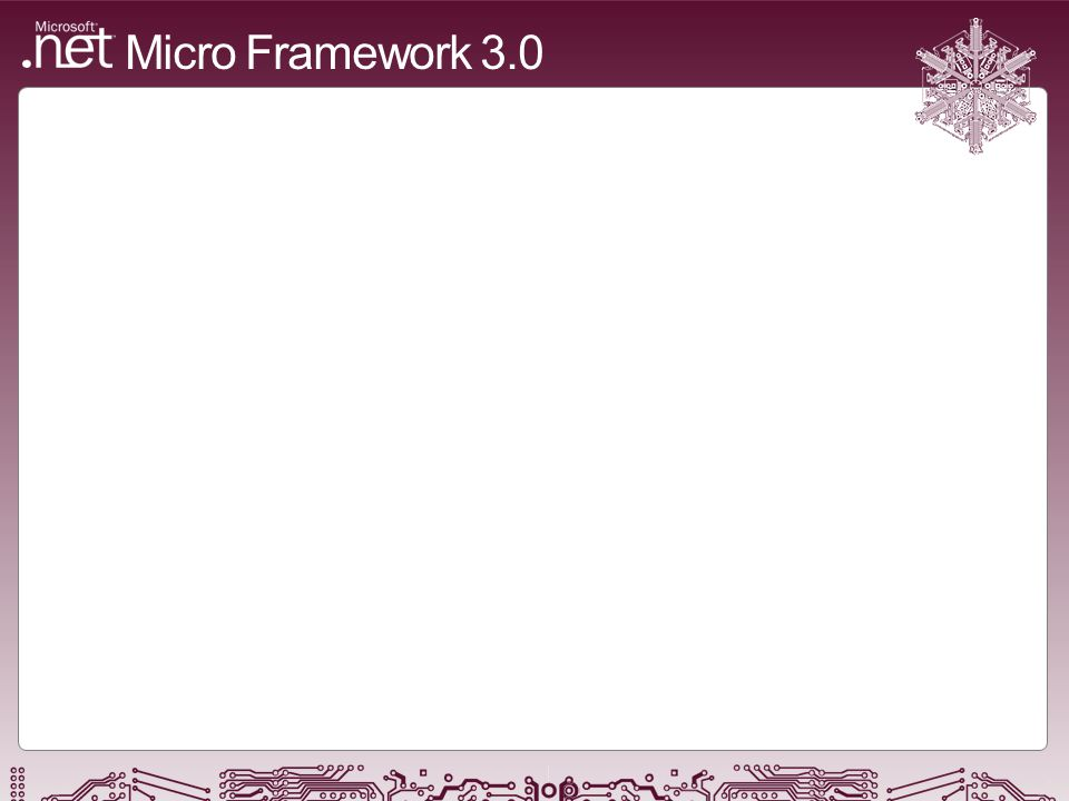 an innovative development and execution environment for resource-constrained devices Micro Framework 3.0
