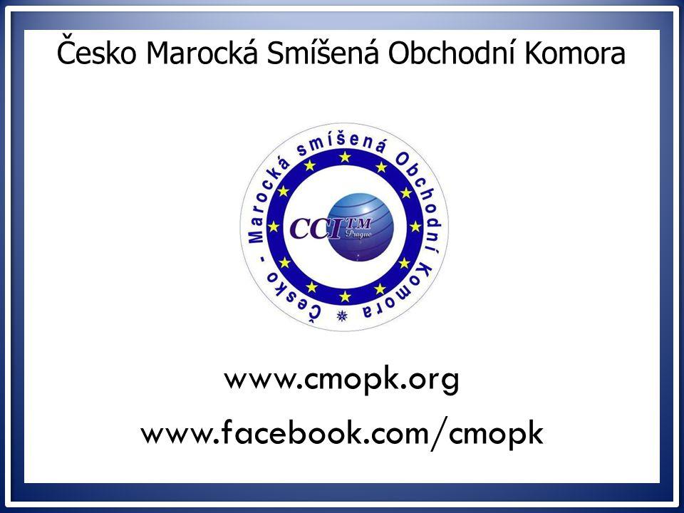 ww Česko Marocká Smíšená Obchodní Komora www.cmopk.org www.facebook.com/cmopk