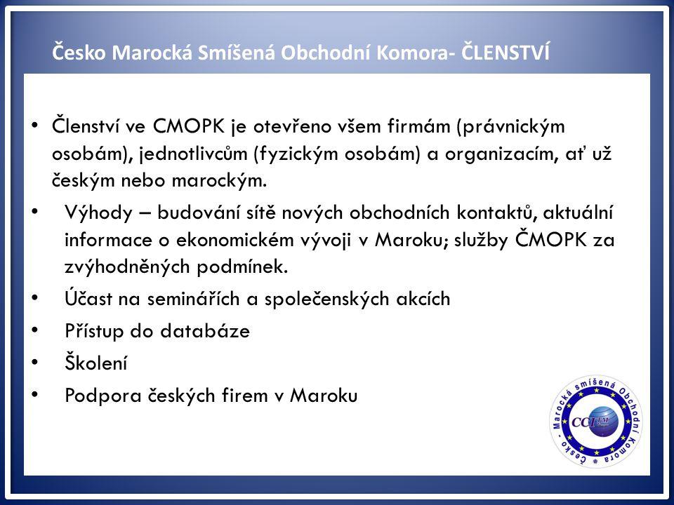ww Členství ve CMOPK je otevřeno všem firmám (právnickým osobám), jednotlivcům (fyzickým osobám) a organizacím, ať už českým nebo marockým. Výhody – b