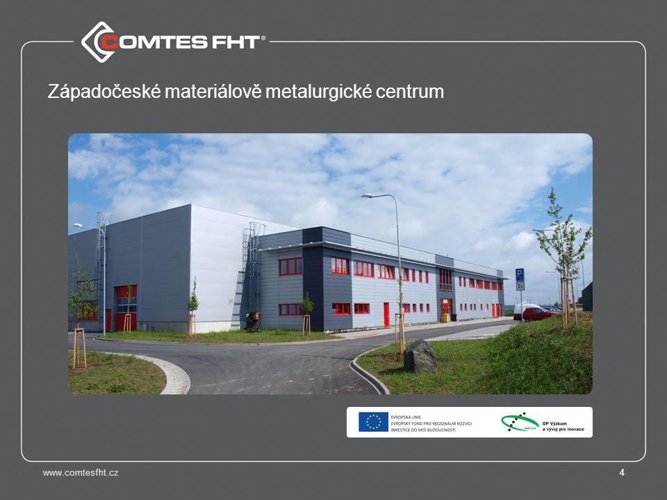 www.comtesfht.cz4 Západočeské materiálově metalurgické centrum
