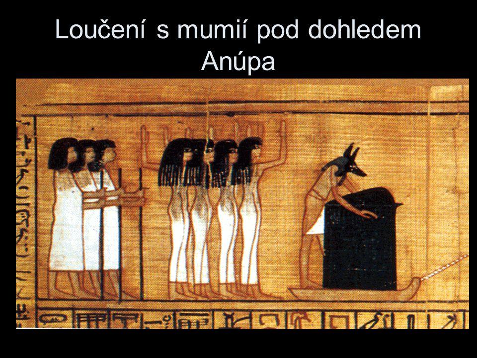 Loučení s mumií pod dohledem Anúpa