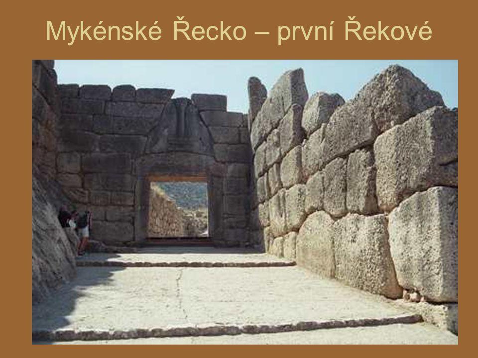 Mykénské Řecko – první Řekové