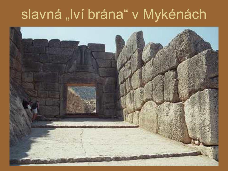 """slavná """"lví brána v Mykénách"""