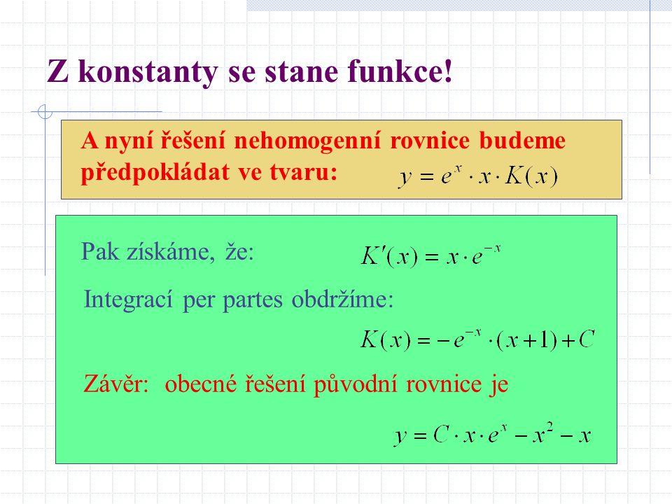 Z konstanty se stane funkce.