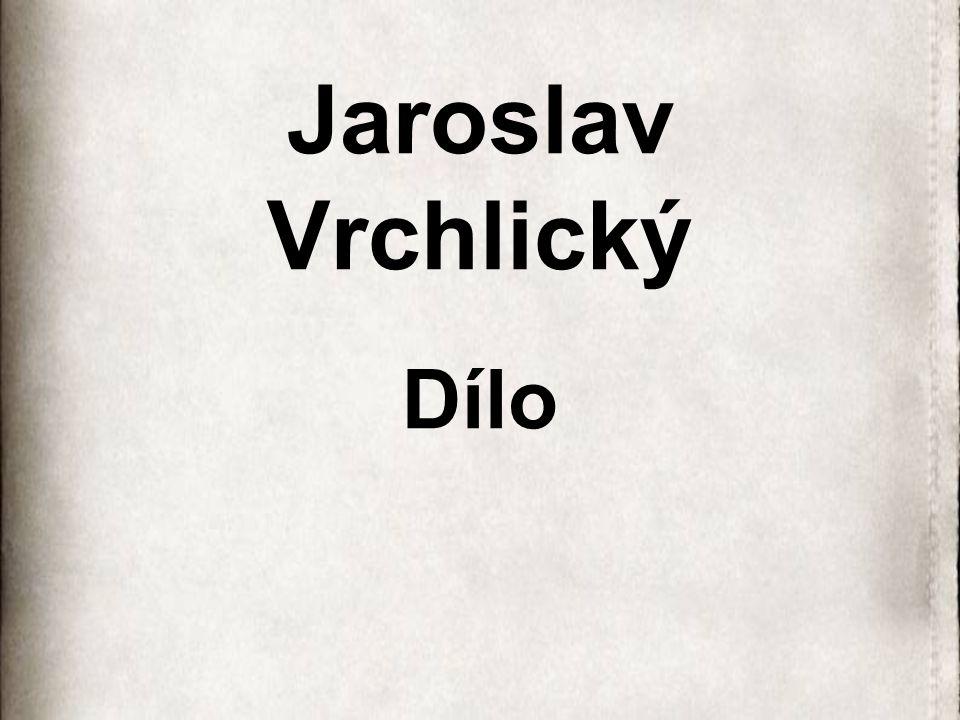 Jaroslav Vrchlický Dílo