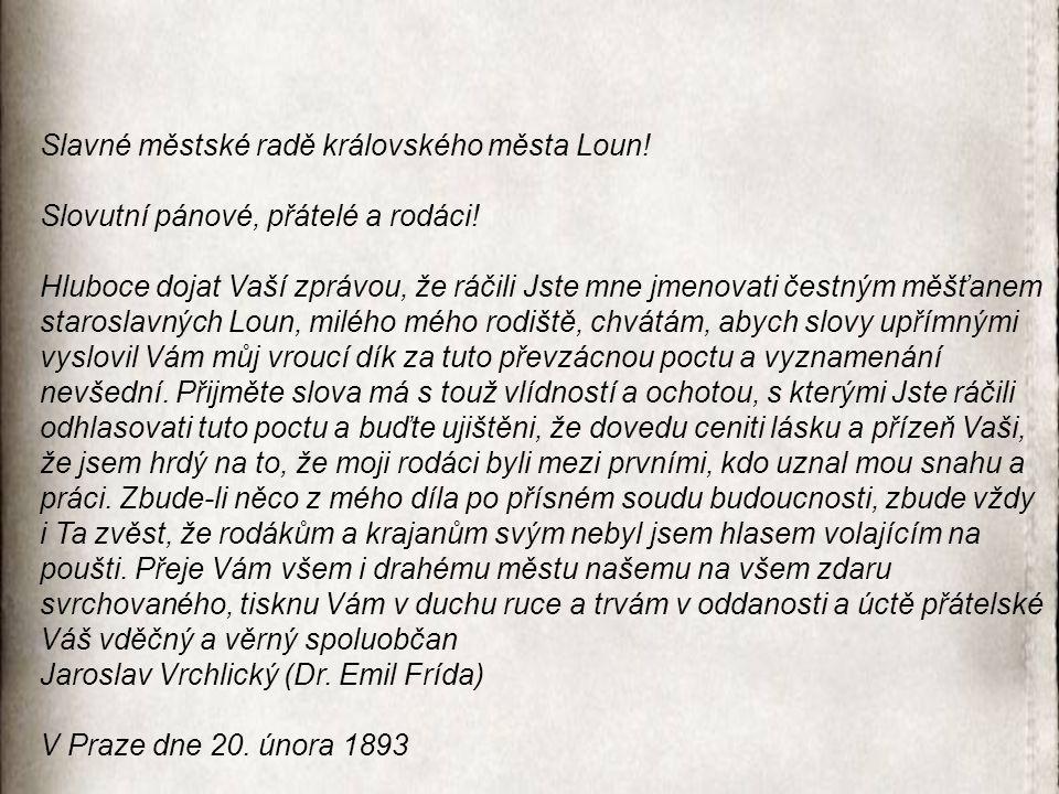 """Louny  pouze místo narození  """"Rodnému městu (1888)  příspěvek k 25."""