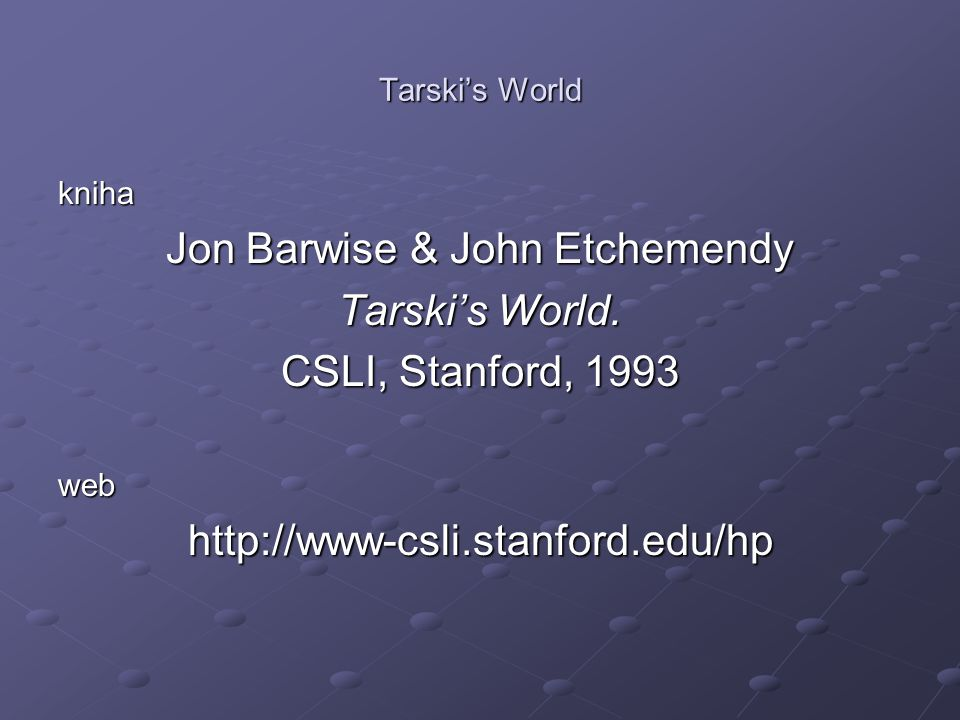 Tarski's World kniha Jon Barwise & John Etchemendy Tarski's World.