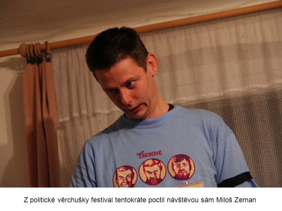 Z politické věrchušky festival tentokráte poctil návštěvou sám Miloš Zeman