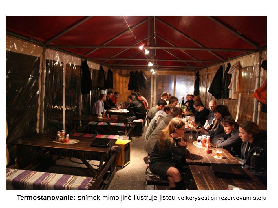 Termostanovanie: snímek mimo jiné ilustruje jistou velkorysost při rezervování stolů