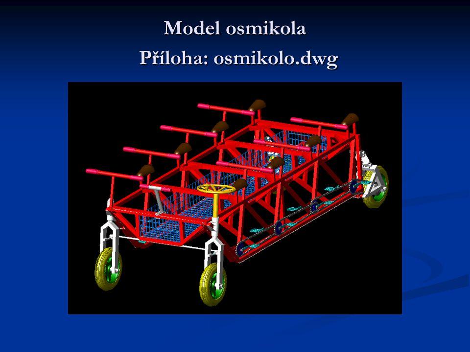 Model osmikola Příloha: osmikolo.dwg