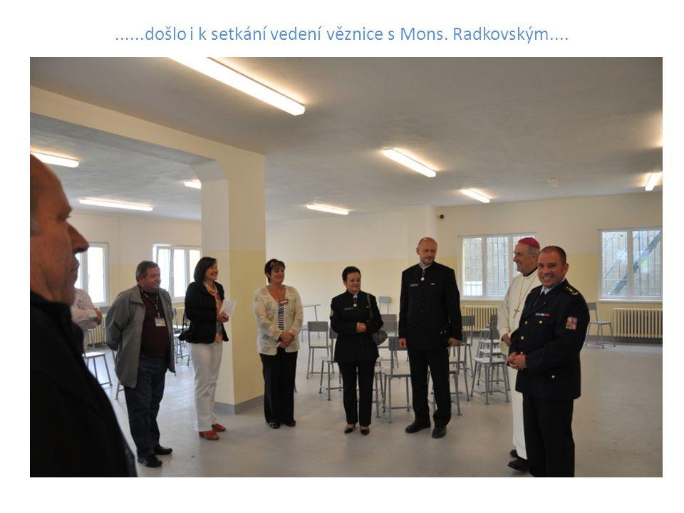 ......došlo i k setkání vedení věznice s Mons. Radkovským....