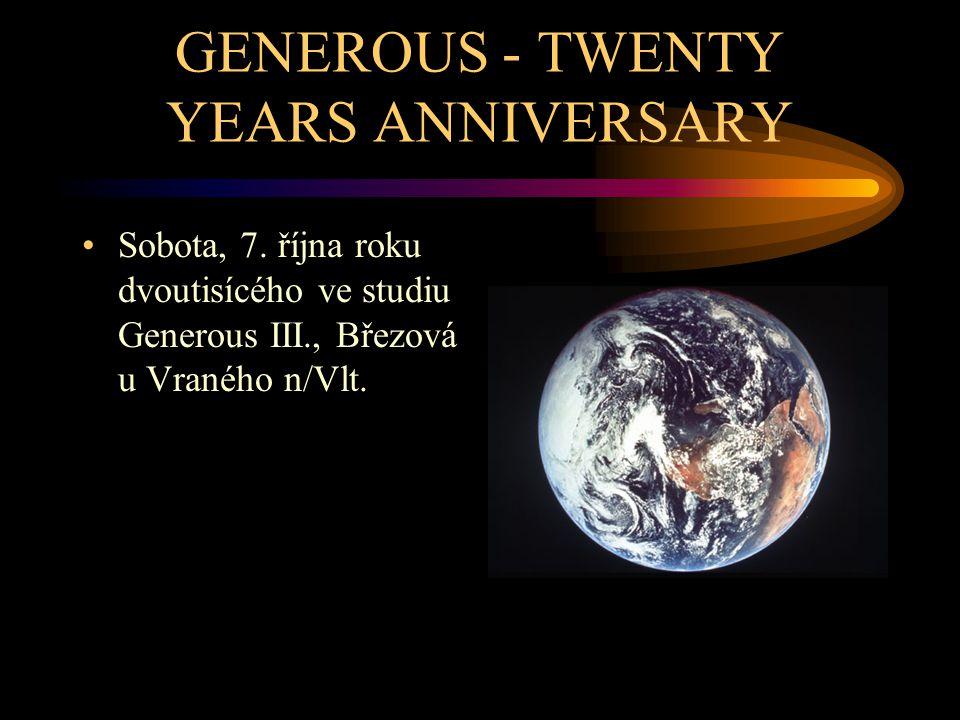 GENEROUS - TWENTY YEARS ANNIVERSARY Sobota, 7.