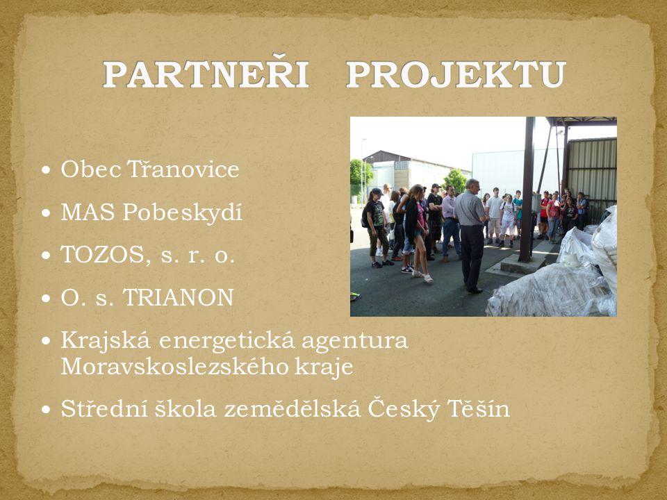 Obec Třanovice MAS Pobeskydí TOZOS, s. r. o. O.