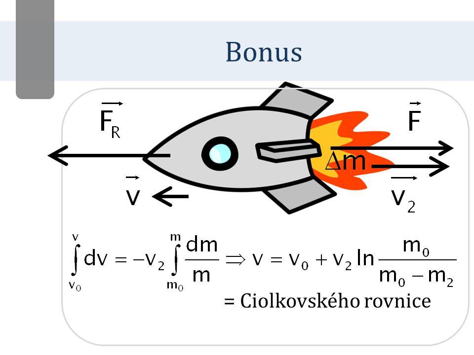 = Ciolkovského rovnice Bonus