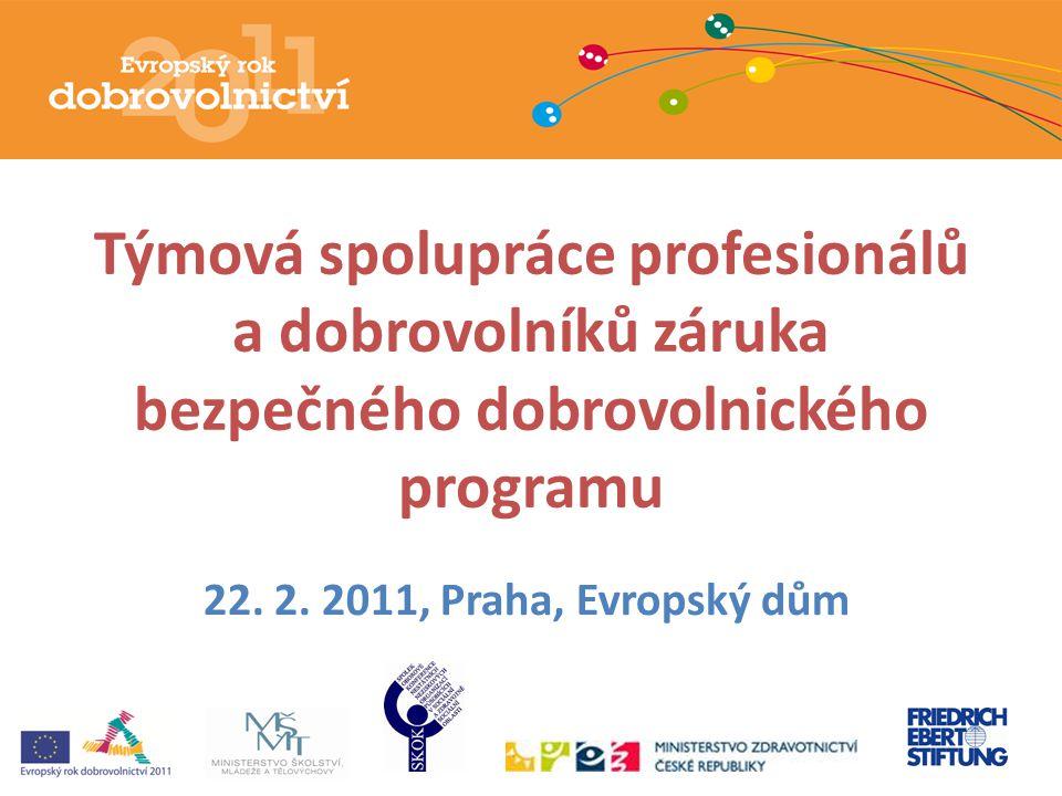 Týmová spolupráce profesionálů a dobrovolníků záruka bezpečného dobrovolnického programu 22.