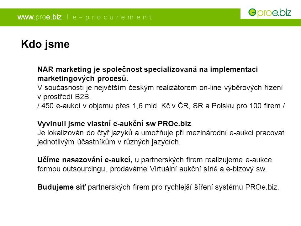 www.proe.biz l e – p r o c u r e m e n t On-line výběrová řízení (e-aukce) On-line výběrová řízení v prostředí B2B nákupů, označovaná jako e-aukce, jsou ve skutečnosti on-line jednáním o ceně a dalších dodavatelských podmínkách poptávaného kontraktu s několika potencionálními dodavateli.